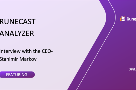 Ruencast, Interview with Runecast CEO – Stanimir Markov