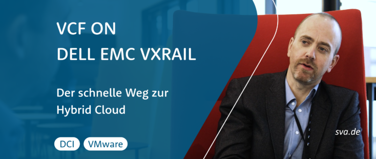 VMware, VMware Cloud Foundation on Dell EMC VxRail | Der schnelle Weg zur Hybrid Cloud